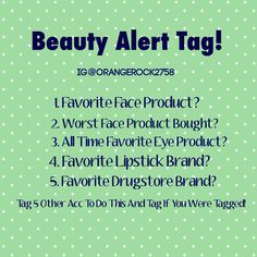 Fun tag to do on Instagram for all you beauty product lovers! #makeup #beauty #instagram #beautytag #drugstore #toofaced #revlon