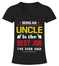 # Being An Uncle Is The Best Job   Gift For Grandparents .  Being An Uncle Is The Best Job - Gift For Grandparents HOT SHIRT✓ Printed On High Quality Material. Digital Direct Printing, eco-friendly Ink. ✓ Safe and Secure Checkout via Paypal or Credit Card.✓ Available now: Sweat Shirt, V-neck, Tank Top, Long sleeve Tee. ✓ These Products are printed on really comfortable, quality shirts.Hope you like these Cute T-shirts! Please Buy here to support Designers. >> Get yours Now!And we will really…