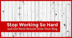 "Easy – Stop Working So Hard and Get More Results from Your Blog I was so excited when I read Andrews blog .. I wanted him as a guest blogger… ""The other boys came to jeer, but they stayed to whitewash."" Remember Tom Sawyer? If you recall, Aunt Polly forces Tom paint a nine-foot-tall fence, and ... [Read more...]"