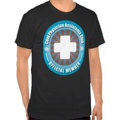 Cool Physician Assistants Club Tee T Shirt, Hoodie Sweatshirt