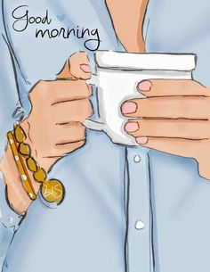 Good morning © Rose Hill Designs by Heather Stillufsen Good Morning Coffee, Good Morning Good Night, Good Morning Quotes, Art Quotes, Inspirational Quotes, Motivational, Happy Week End, Illustration Mode, Coffee Illustration