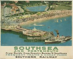 Southsea and Portsmouth, poster advertising Southern Railway, 1936 (colour litho) Trains, British Travel, Tourism Poster, Southern Railways, Railway Posters, Seaside Resort, Kew Gardens, Old London, Vintage Travel Posters