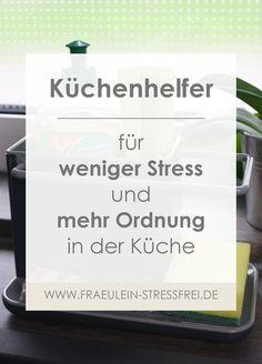 2f59fa301c5f21 Praktische Küchenhelfer - für weniger Stress und mehr Ordnung in der Küche.  Kochen und Backen
