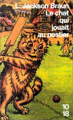 Le chat qui jouait au postier de Lilian Jackson Braun http://www.amazon.fr/dp/2264017007/ref=cm_sw_r_pi_dp_8Ubbvb0GEDZ6D