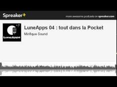 LuneApps 04 : tout dans la Pocket