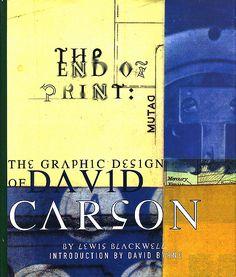David Carson: The End of Print