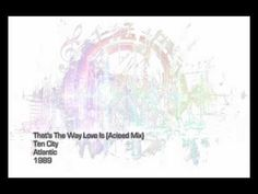 That's The Way Love Is - Ten City (Acieed Mix)