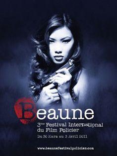 3ème édition Festival International du Film Policier de Beaune (21200) : 30/03-03/042011