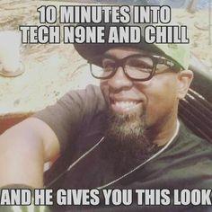 Tech N9ne and Chill... LOLOLOL :D :D :D ^S^❤