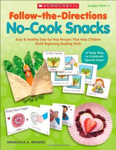 Follow-the-Directions: No-Cook Snacks: Easy & Healthy Step-by-Step Recipes That Help Children Build Beginning Reading Skills by Immacula Rhodes http://www.amazon.com/dp/0545208246/ref=cm_sw_r_pi_dp_Eq6Zub18G6QRG