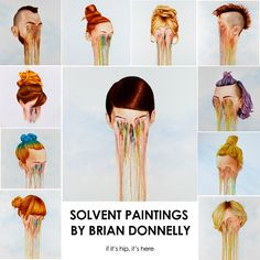 Artist Brian Donnelly uses turpentine and hand sanitizer to create his melting portraits. Learn more at http://www.ifitshipitshere.com/brian-donnelly-solvent-portrait-paintings/