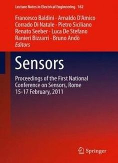 Sensors: Proceedings Of The First National Conference On Sensors Rome 15-17 February 2012 (lecture Notes In Electrical Engineering) free ebook