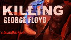 Killing George Floyd (Documentary) True Crime, Documentary, Film, Fictional Characters, Image, Movie, Film Stock, The Documentary, Documentaries