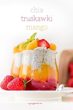 Pudding z chia, truskawkami i mango Eggless Recipes, Cooking Recipes, Mango Puree, Creme Caramel, Baking Tins, Chia Pudding, Creme Brulee, Strawberry Recipes, Eat Breakfast