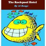 The Rockpool Hotel (Kindle Edition)By Al Benge