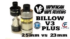 BILLOW V3 Plus 25mm RTA - 25mm vs 23mm - VapnFagan Reviews
