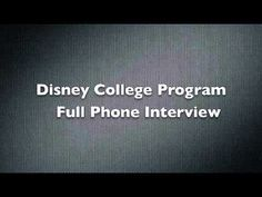 Disney College Program Internship - Full Recorded Phone Interview    I'd like to marry someone as passionate about Disney as he is because its just like me lol!! :D