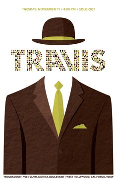 Travis concert poster by DKNG. New Music, Good Music, Concert Posters, Music Posters, Gig Poster, Band Posters, Scottish Bands, Invisible Man, Beautiful Posters