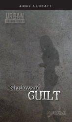 Shadows of Guilt, Anne Schraff