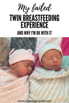 A failed twin breastfeeding experience and why it was OK.