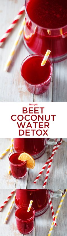 Experience all the awesome health benefits of our Beet Coconut Water Detox! #detox #health #skinnyms