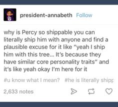 'shippable' but yeah, percy is rly shippable