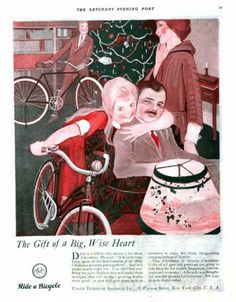 "1920 Cycle Trades of America ad. ""The Gift of a Big, Wise Heart."" The Saturday Evening Post."