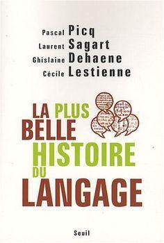 Ebooks Gratuits En Ligne: La plus belle histoire du langage