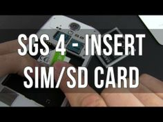 ▶ How to insert/remove the SIM card and micro SD card on the Samsung Galaxy S4 - YouTube