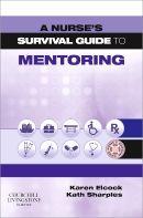 Elcock, Karen. A nurse's survival guide to mentoring. Plaats VESA 616.083.2 ELCO