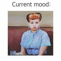 Current Mood I love Lucy! I Love Lucy, Haha Funny, Hilarious, Funny Stuff, Tgif Funny, Funny Quotes, Funny Memes, Crochet Humor, Funny Crochet