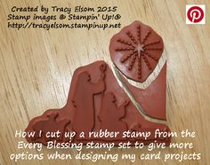 Cutting up a large stamp image to get more use from the Stampin' Up! Every Blessing stamp set. http://tracyelsom.stampinup.net