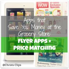 Christa Clips Apps that Save You Money at the Grocery Store Flyer Apps and Price matching 300x300 Apps that Save You Time and Money on Groce...