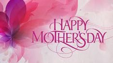 Image result for happy mother's day 2017