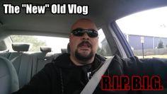 "#RIP #BIG The ""New"" Old Vlog 03.09.16"