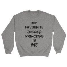 My Favourite Disney Princess Sweatshirt - https://shirtified.co.uk/product/favourite-disney-princess-sweatshirt/
