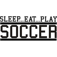 @Overstock - Add interest to your room while telling the world about your love for your favorite sport with this word-based vinyl wall art that reads 'Sleep, Eat, Play Soccer.' Easily apply the applique to any smooth surface in your home or office.http://www.overstock.com/Home-Garden/Decorative-Sleep-Eat-Play-Soccer-Vinyl-Wall-Art/5724546/product.html?CID=214117 $38.39