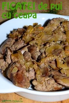 ficatei de pui cu ceapa - chicken liver with onion Best Liver Detox, Liver Detox Cleanse, Liver And Onions, Jacque Pepin, Romanian Food, Chicken Livers, Dukan Diet, Carne, Food And Drink