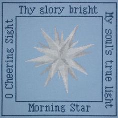 Moravian Star cross stitch - This star hung on my family's front porch every Advent season.  I sang this hymn each Christmas as a child.