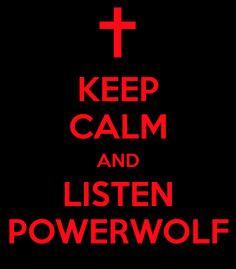 Keep calm and listen Powerwolf