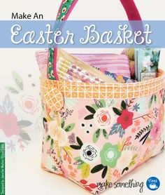 Sewing Tutorial: Make a Fabric Easter Basket Sewing Tutorial: Make an Easter Basket using Dritz sewing supplies, cover buttons, banding and your choice of cute fabric. Sewing Projects For Beginners, Sewing Tutorials, Sewing Patterns, Sewing Tips, Sewing Ideas, Sewing Crafts, Easter Fabric, Purse Tutorial, Craft Stick Crafts