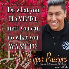 Are you on your way to getting where you want to be? Do what you need to do & get it done! #MondayMotivation www.LJIC.edu