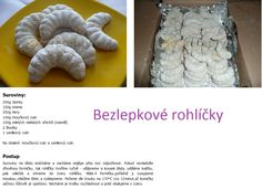 Bezlepkové Czech Recipes, Crescent Rolls, Gluten Free Baking, Baking Recipes, Cookies, Cooking Recipes, Crack Crackers, Croissants, Cookie Recipes