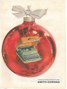make it an old-fashioned typewriter Christmas — UPPERCASE Christmas Ad, Vintage Christmas, Christmas Bulbs, Print Advertising, Print Ads, Vintage Cards, Vintage Photos, Old Fashioned Typewriter, Smith Corona Typewriter