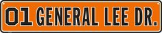 """""""Dukes of Hazzard"""" Store — License Tags & Signs — 01 General Lee Dr. (Street Sign) #OnlyInNashville"""