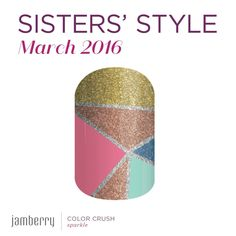 March Sister Style Exclusive!! The Sister's come up with their own design every month that is ONLY available the month they release it.  Available all through March is this months Sister Style Exclusive, Color Crush! https://toutzen.jamberry.com/us/en/shop/products/color-crush#.VtuivW_2bIU