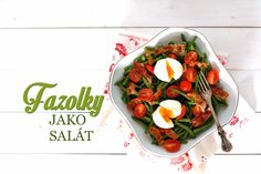 Fazolkový salát s vejcem a se slaninou   recept + tipy   cz Cobb Salad, Cooking, Food, Daughter, Vegetarian, Chemistry, Kitchen, Essen, Meals