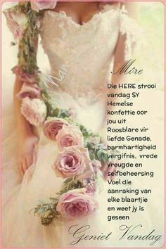 More onthou ons gee nooit moed op ni ook ni wanneer ons rondgestamp of mishandel word ni. Nee ons byt was, want God is die heeltyd by ons. Special Words, Special Quotes, Good Morning Wishes, Good Morning Quotes, Quotes App, Qoutes, Inspirational Thoughts, Positive Thoughts, Deep Thoughts