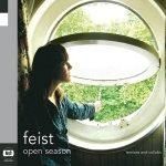 OPEN SEASON  FEIST  Released 2006
