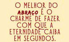 #diadoabraço #sintaseabraçado <3